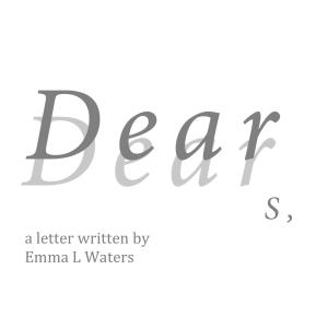 Dear S Emma